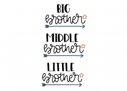 Big Brother Middle Brother Little Brother SVG Cut File 9179