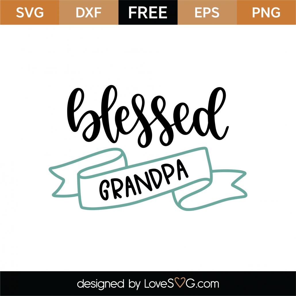Blessed Grandpa SVG Cut File 9186