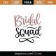 Bridal Squad SVG Cut File 9048