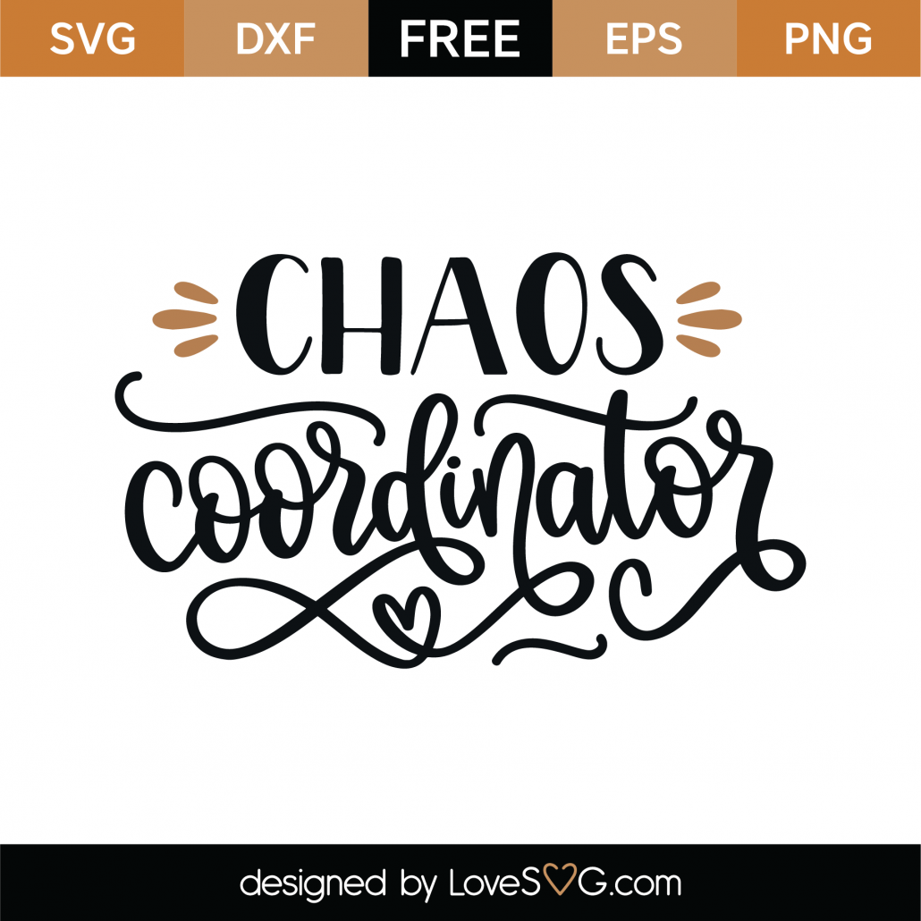 Chaos Coordinator SVG Cut File 9234