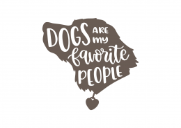 Dogs Are My Favorite People SVG Cut File 9188