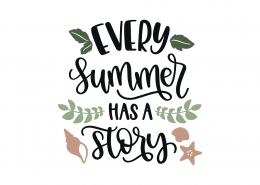 Every Summer Has A Story SVG Cut File 9041