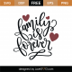 Family Is Forever SVG Cut File 9197