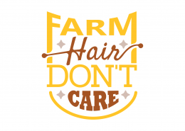 Farm Hair Don't Care SVG Cut File 9045