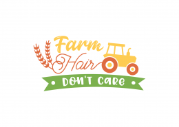 Farm Hair Don't Care SVG Cut File 9086