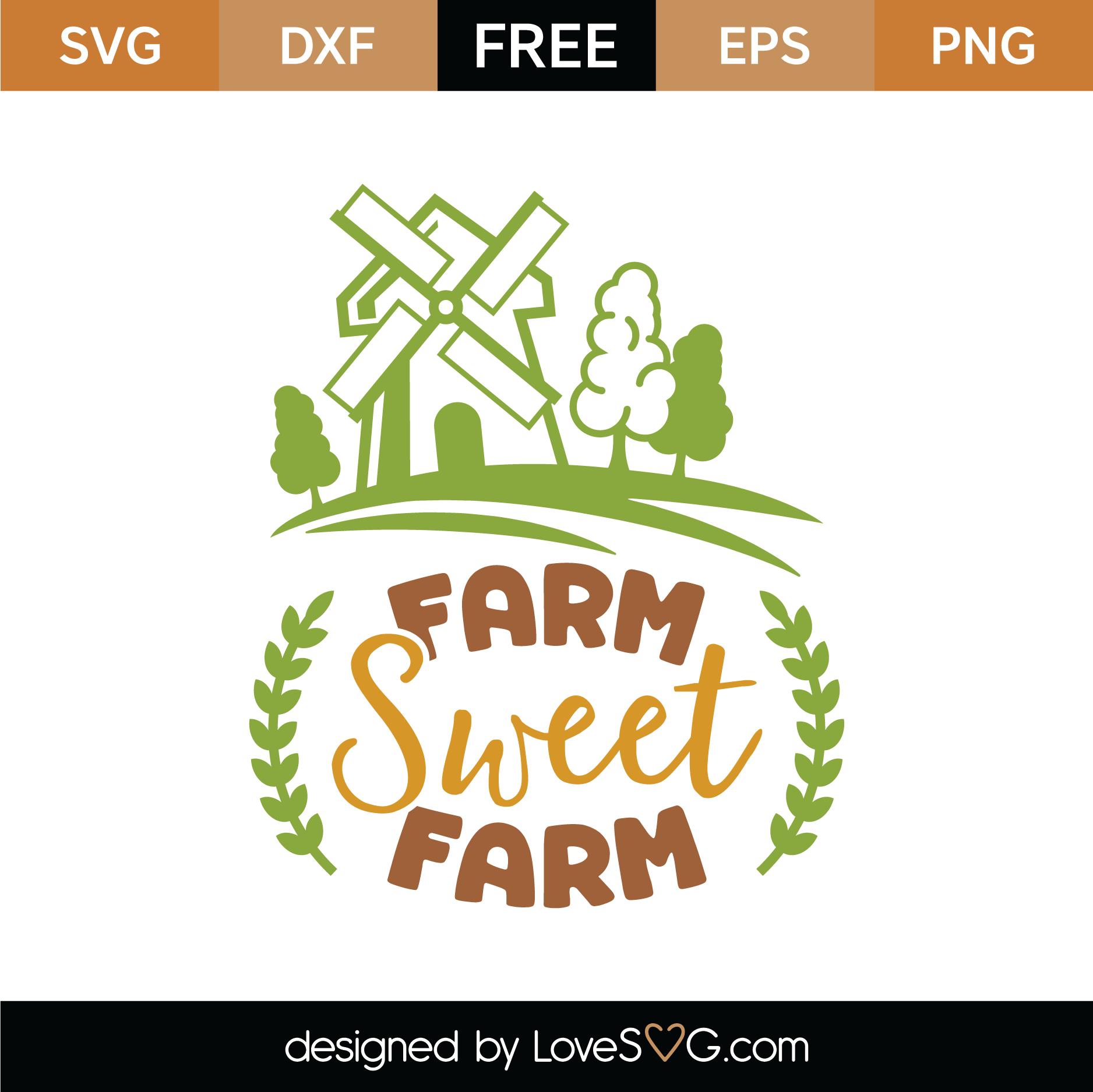 Free Farm Sweet Farm Svg Cut File