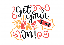 Get Your Cray On SVG Cut File 9241