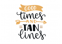 Good Times Tan Lines SVG Cut File 9058
