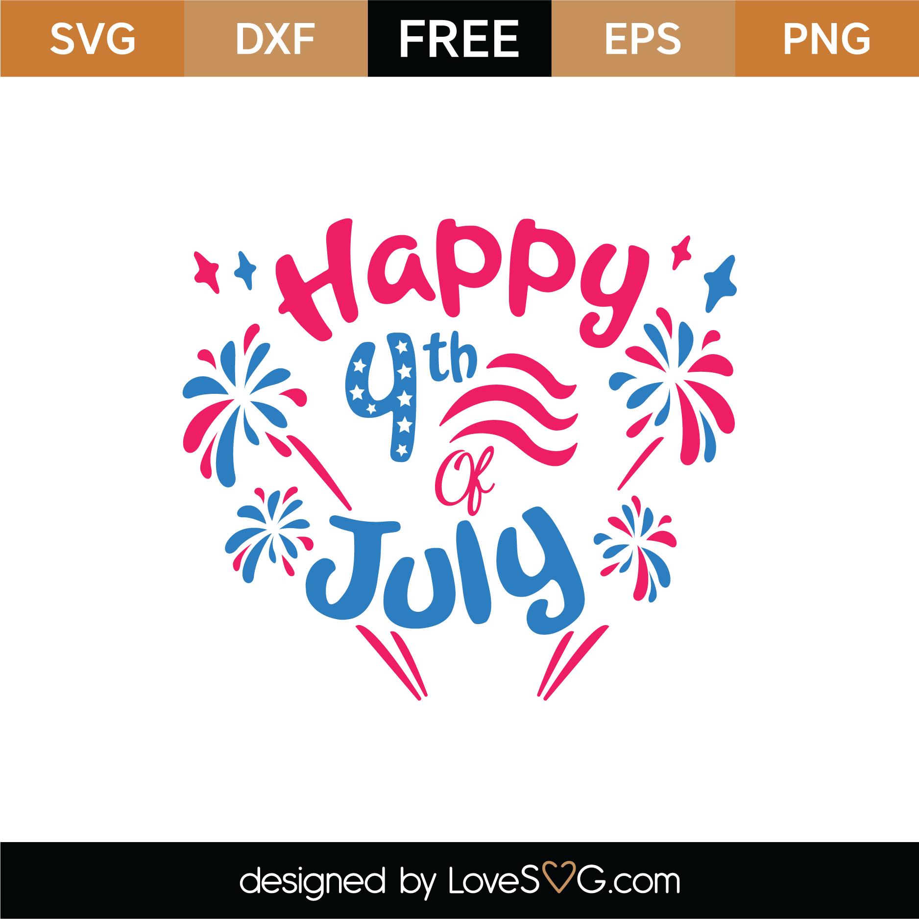 Download Free Happy 4th Of July SVG Cut File | Lovesvg.com