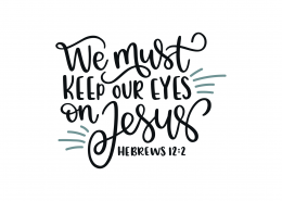Hebrews 12-2 SVG Cut File 9147