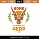 Home Is Where My Herd Is SVG Cut File 9105