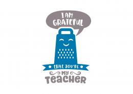 I Am Grateful That You Are My Teacher SVG Cut File 9090
