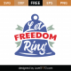 Let Freedom Ring SVG Cut File 9131