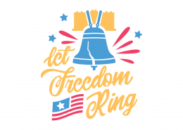 Let Freedom Ring SVG Cut File 9237