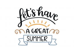 Let's Have A Great Summer SVG Cut File 9088