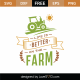 Life Is Better On Farm SVG Cut File 9104