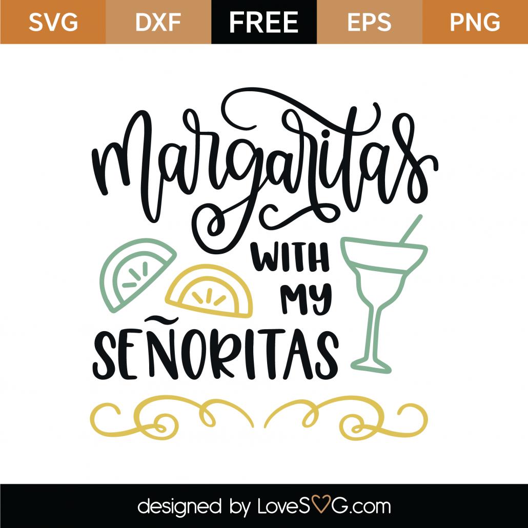 Margaritas With My Senoritas SVG Cut File 9203