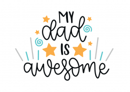 My Dad Is Awesome SVG Cut File 9204