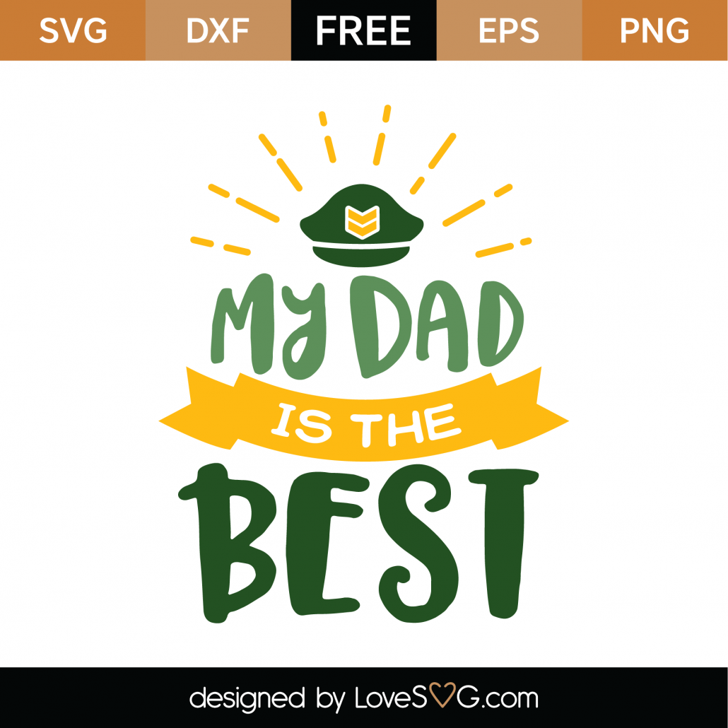 My Dad Is The Best SVG Cut File 9125