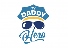 My Daddy Is My Hero SVG Cut File 9110