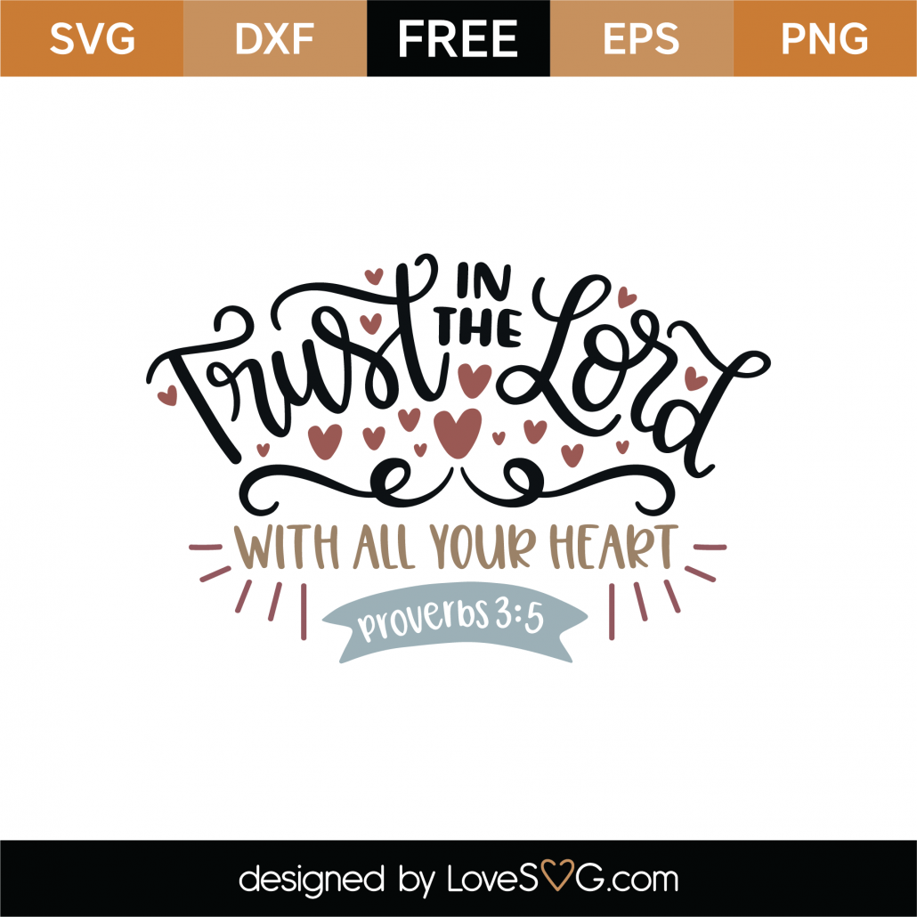 Proverbs 3-5 SVG Cut File 9152