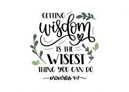 Proverbs 4-7 SVG Cut File 9153