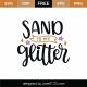 Sand Is My Glitter SVG Cut File 9159