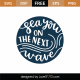Sea You On The Next Wave SVG Cut File 9092