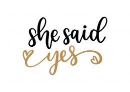 She Said Yes SVG Cut File 9091