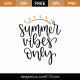 Summer Vibes Only SVG Cut File 9117