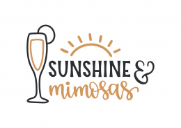 Sunshine And Mimosas SVG Cut File 9218