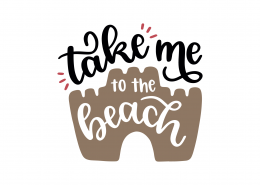 Take Me To The Beach SVG Cut File 9170