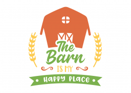 The Barn Is My Happy Place SVG Cut File 9085