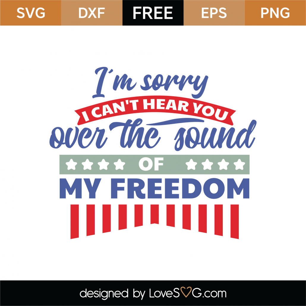The Sound of Freedom SVG Cut File 9148