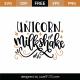 Unicorn Milkshake SVG Cut File 9221