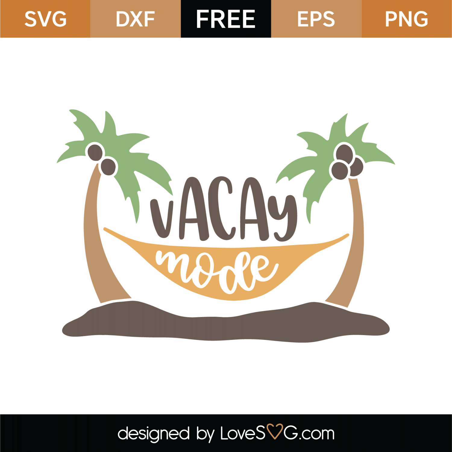 Free Vacay Mode SVG Cut File | Lovesvg com