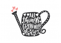 All Things Grow With Love SVG Cut File 9328