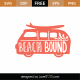 Beach Bound SVG Cut File 9420