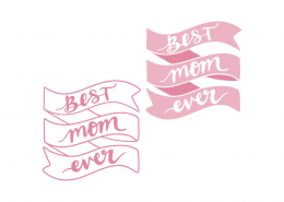 Best Mom Ever Banners SVG Cut File 9344