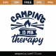 Camping Is My Therapy SVG Cut File 9350