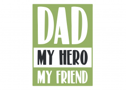 Dad My Hero My Friend SVG Cut File 9416