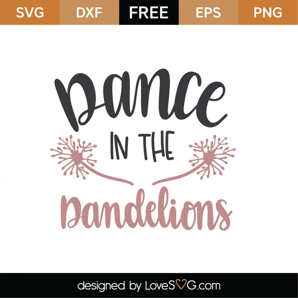 Dance In The Dandelions SVG Cut File 9340