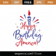 Happy Birthday America SVG Cut File 9278