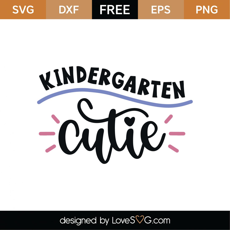 Download Free Kindergarten Cutie SVG Cut File | Lovesvg.com