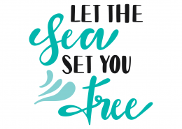 Let The Sea Set You Free SVG Cut File 9430