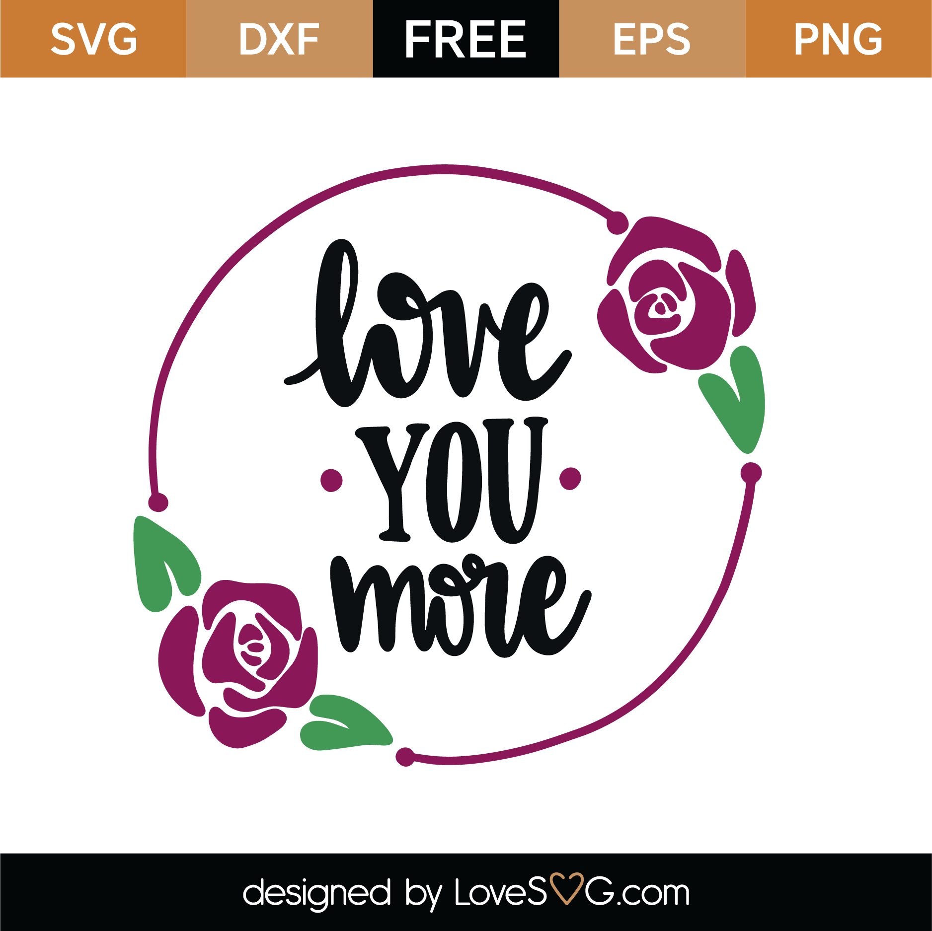 Download Free Love You More SVG Cut File | Lovesvg.com