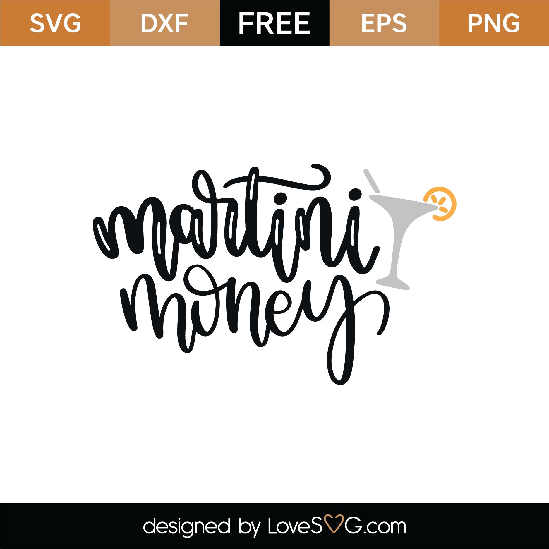 Download Free Martini Money SVG Cut File   Lovesvg.com