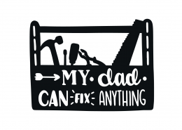 My Dad Can Fix Anything SVG Cut File 9392