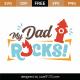 My Dad Rocks SVG Cut File 9251