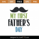 My First Father's Day SVG Cut File 9435